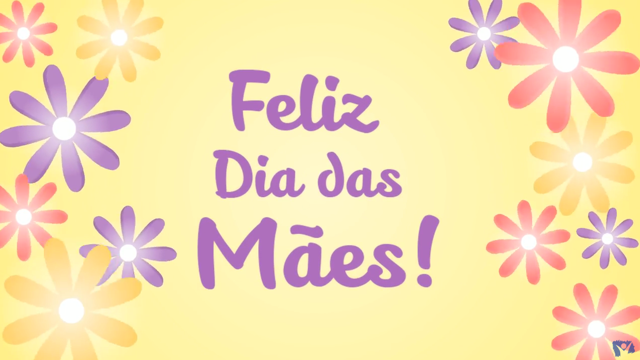 Feliz Dia das Maes